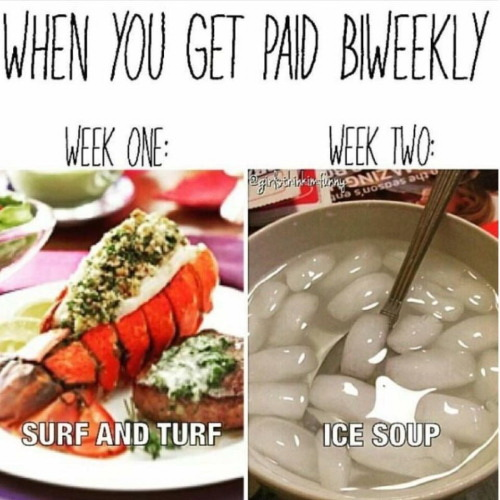We you get paid biweekly