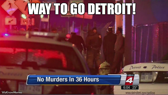 Way to go Detroit