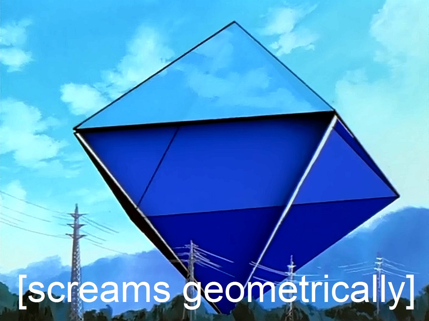 [screams geometrically]