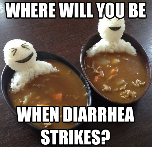 Meme Where Will You Be When Diarrhea Strikes?