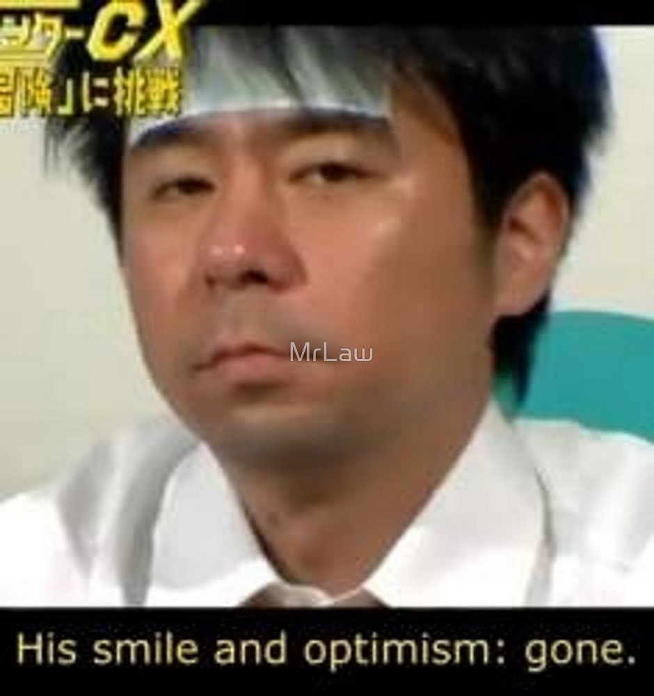His smile and optimism: gone