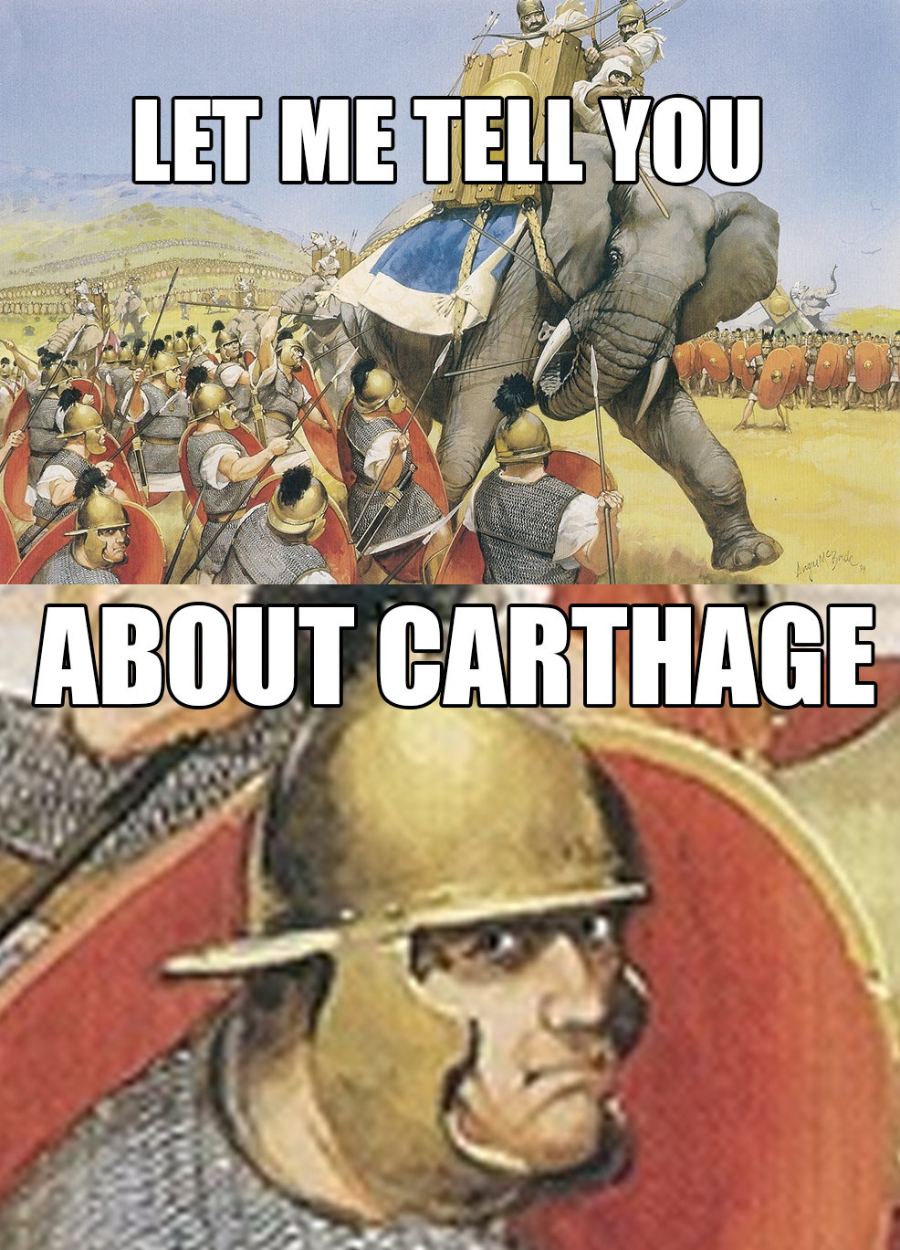 Meme Let me tell you about Carthage