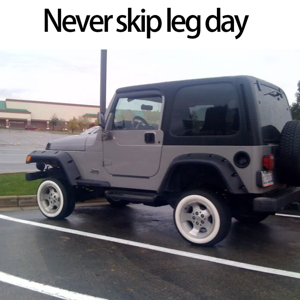 Meme Never skip leg day