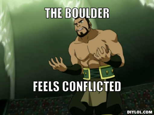 Meme The Boulder Feels Conflicted