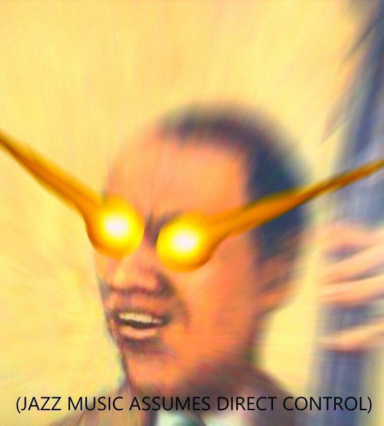 Meme jazz music assumes direct control