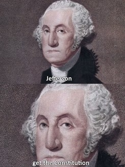 Meme Jefferson get the constitution