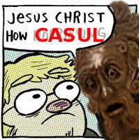 Meme Jesus Christ how casul